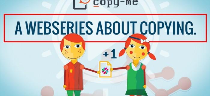 Copy-me, una serie de videos que intenta explicar por qué copiar no es un delito